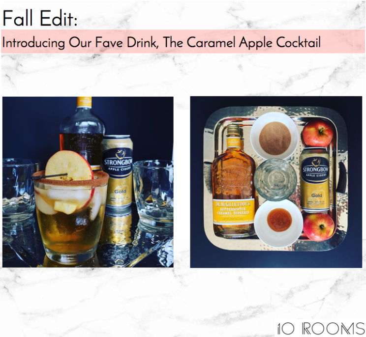 10 Rooms Design | Fall Edit | The Caramel Apple Cocktail Header